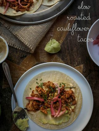 Vegan Cauliflower Tacos| Slow Roasted Recipe