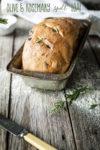 Olive Rosemary Spelt Loaf