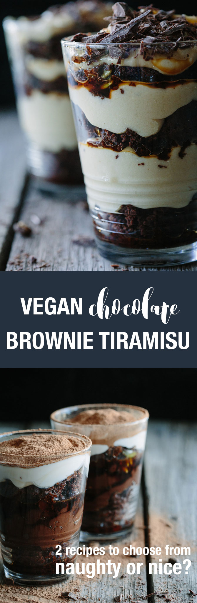 Decadent Chocolate Brownie Tiramisu Two Ways