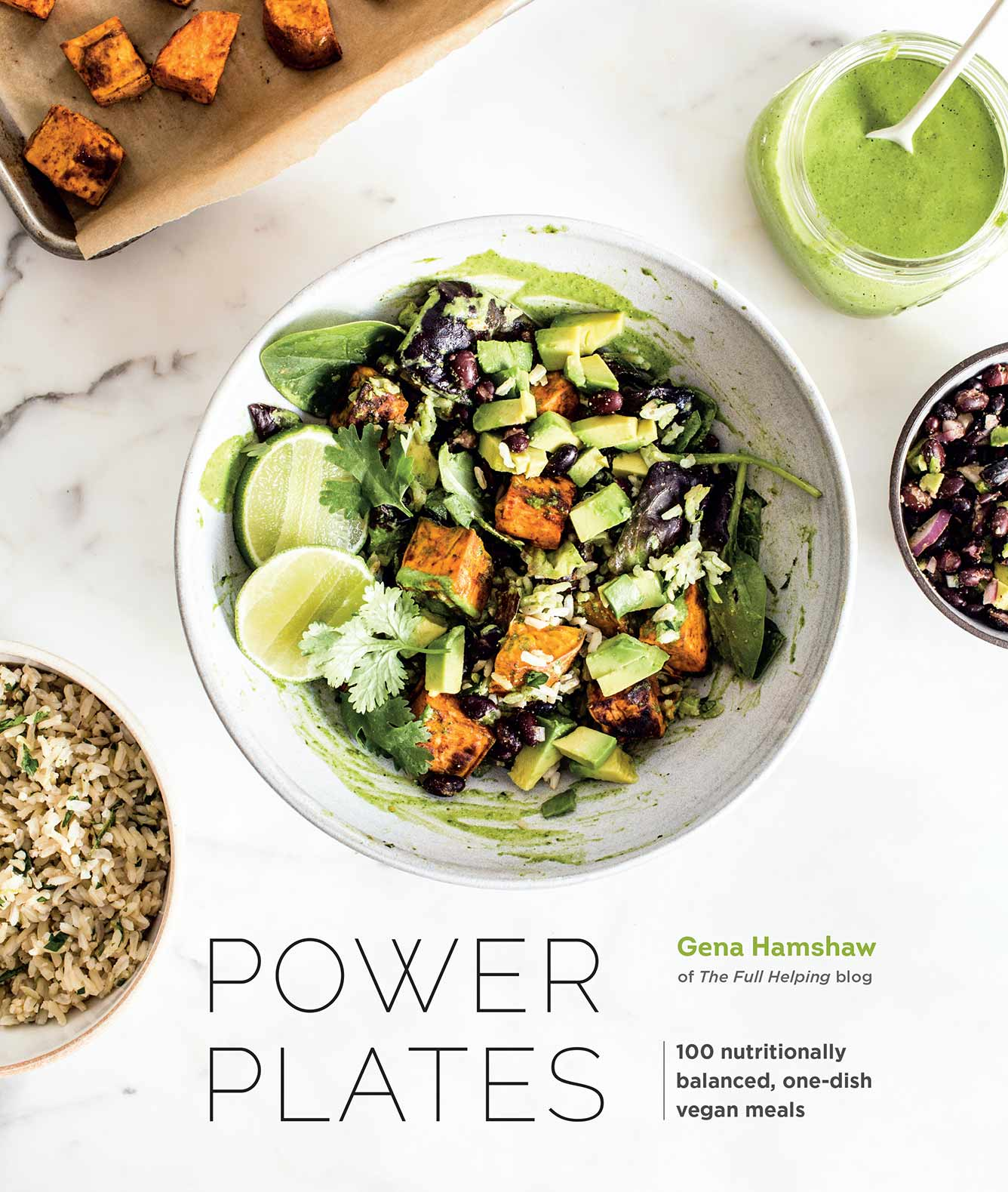 Gena Hamshaw's latest book Power Plates makes eating well not only attainable but utterly delicious with 100 nutricious plant-based recipes.