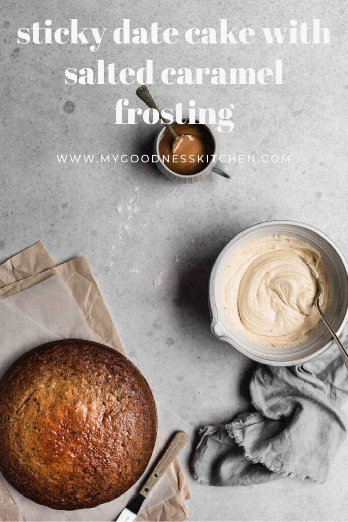An overhead image of the freshly baked cake, the salted caramel frosting in a bowl and a cup of salted caramel. The cake is ready to decorate. Title text in white.